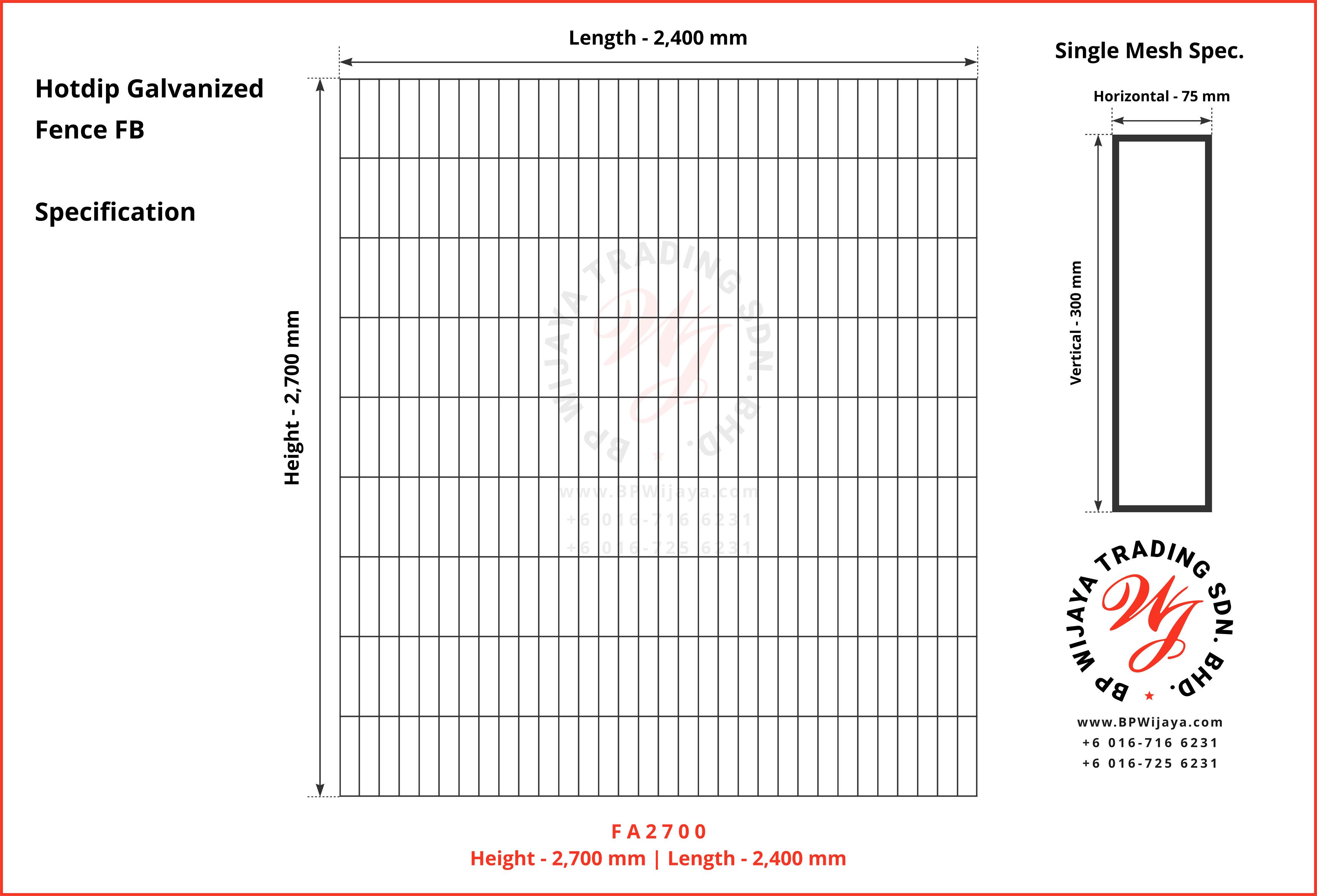 BP Wijaya Trading Sdn Bhd Malaysia Johor Batu Pahat manufacturer of safety fences building materials Hotdip Galvanized Fence Mesh Wire Fence FB BRC A08