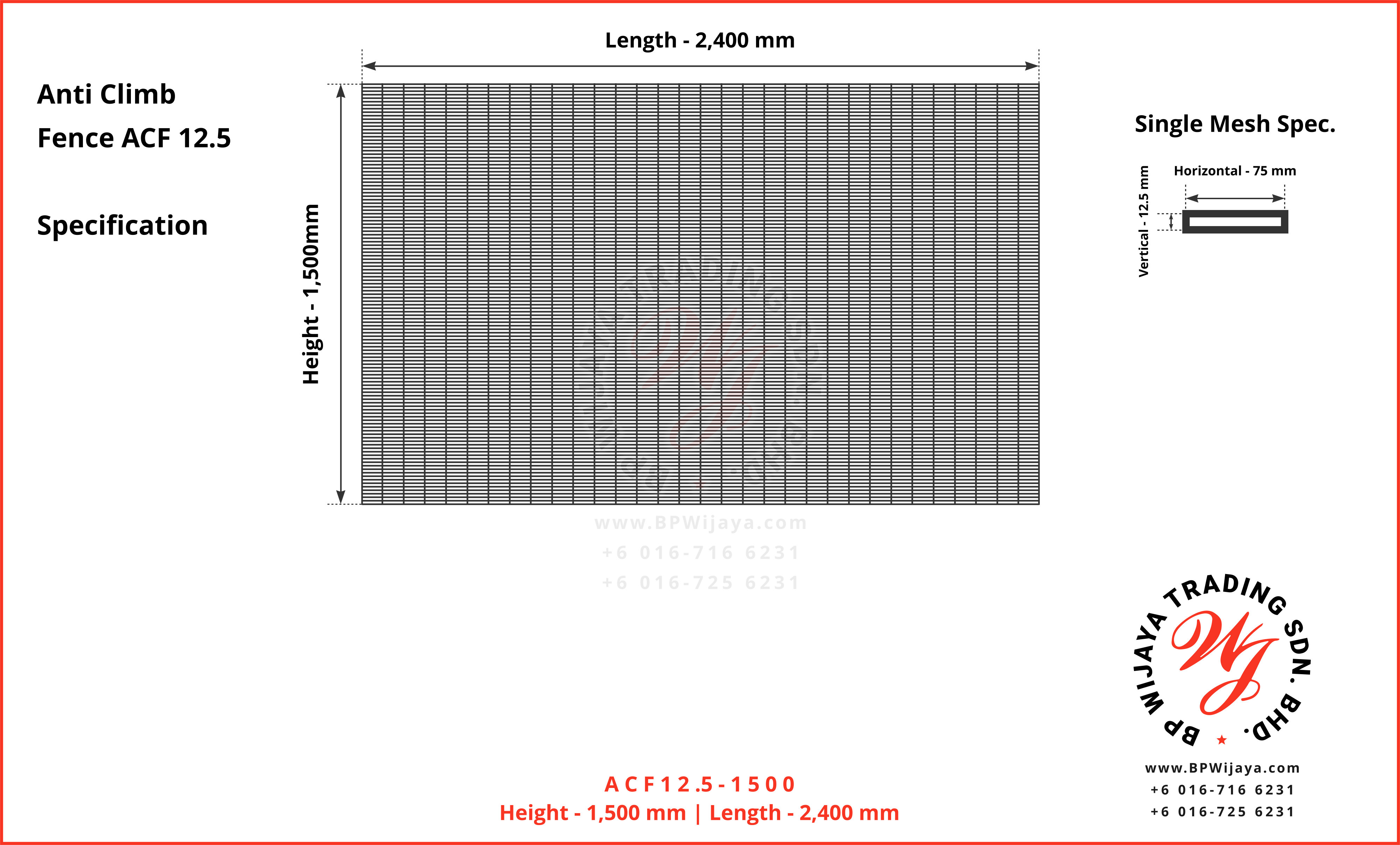 BP Wijaya Trading Sdn Bhd Malaysia manufacturer Distributor safety fences building materials Anti Climb Fence Mesh Wire Fence ACF12-5 Fence BRC from Johor Batu Pahat A04