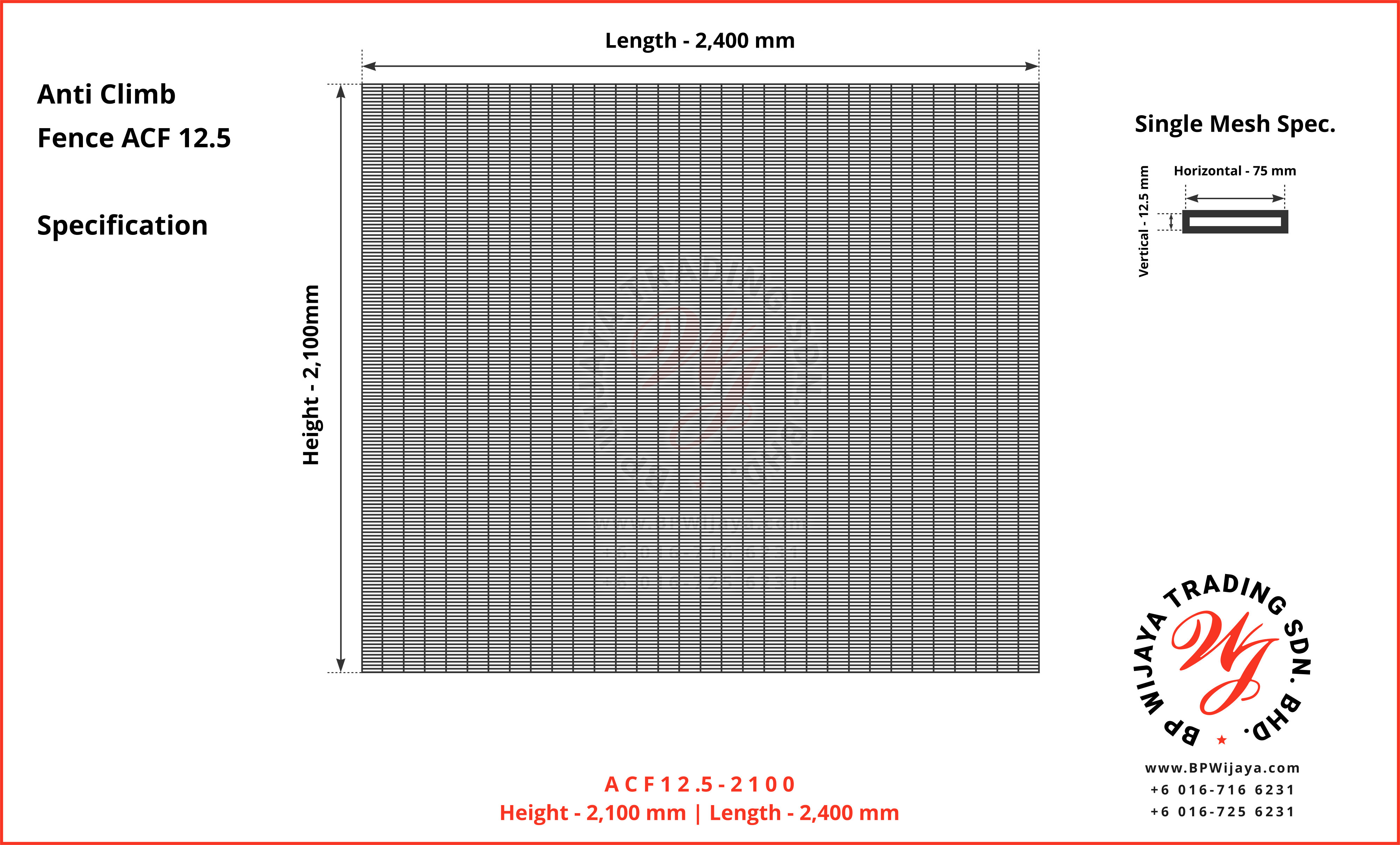 BP Wijaya Trading Sdn Bhd Malaysia manufacturer Distributor safety fences building materials Anti Climb Fence Mesh Wire Fence ACF12-5 Fence BRC from Johor Batu Pahat A06