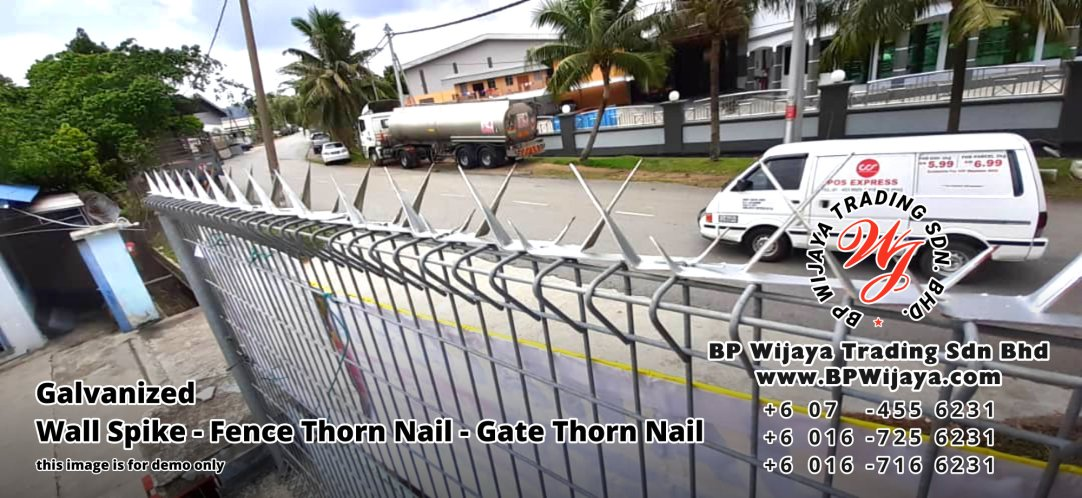 BP Wijaya Security Fence Manufacturer Malaysia Galvanized Wall Spike Fence Thorn Nail Gate Thorn Nail Security Fence Kuala Lumpur Pahang Johor Fence Malaysia A01
